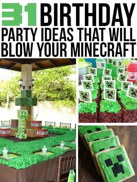 31 DIY Birthday Party Ideas That Will Blow Your Minecraft  Adorable. Not necessarily a birthday party I'd want for myself, but such cute ideas, especially for kids who love this game.