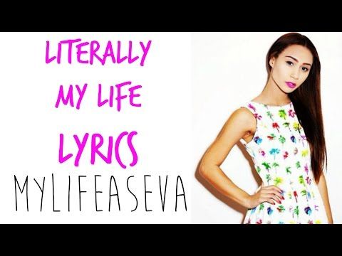 Literally My Life | LYRICS - Eva Gutowski | MYLIFEASEVA - YouTube