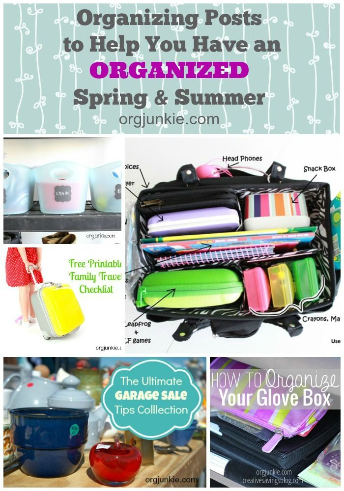 Organizing Posts to Help You Have an Organized Spring and Summer