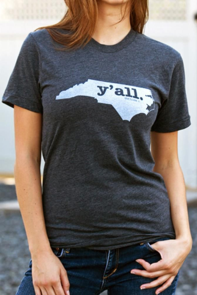 The unisex North Carolina Y'all Shirtwill show everyone your undying state pride. And your... Y'all.  BourbonandBoots.com