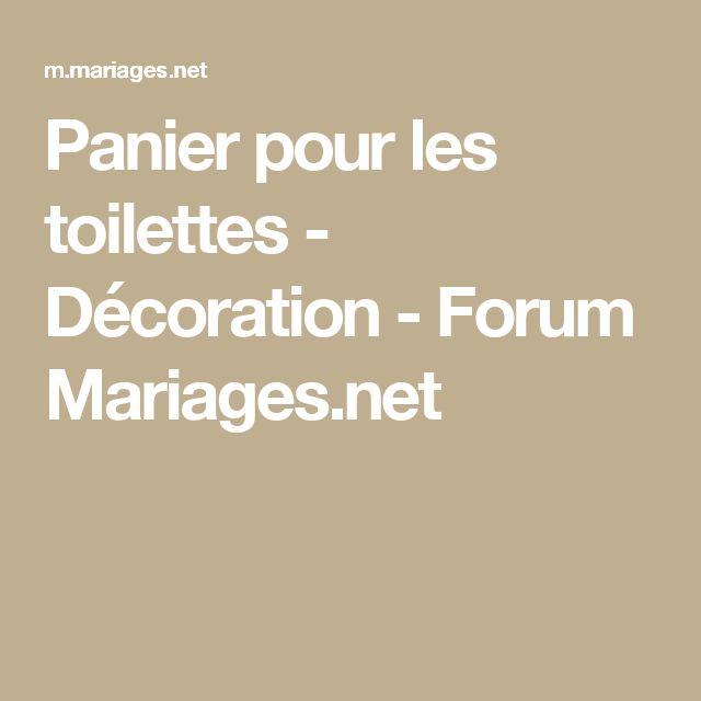Panier pour les  toilettes - Décoration - Forum Mariages.net