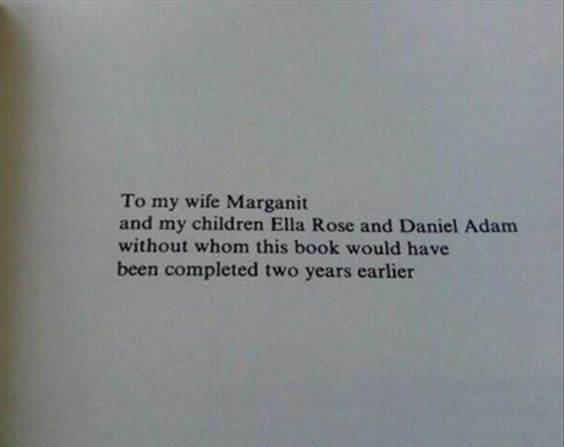 13 Book Dedications Guaranteed to Make You Laugh Out Loud ~ Maybe you skip over them and dive right into the meat of a book, but if you take the time to look, there are some pretty amazing book dedications. While most are sweet, sincere, or inspiring, the dedications we've rounded up below are laugh-out-loud funny.