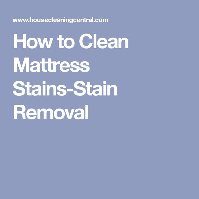 How to Clean Mattress Stains-Stain Removal