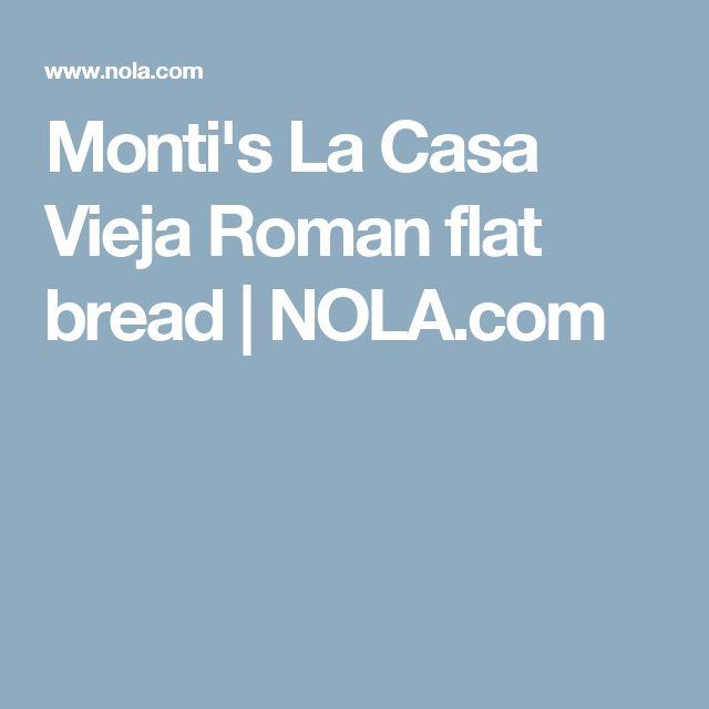 Monti's La Casa Vieja Roman flat bread | NOLA.com