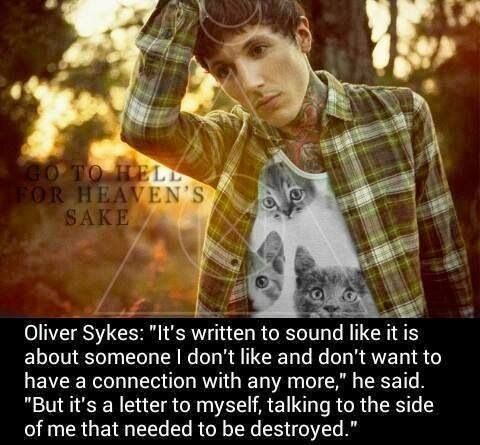 Oliver Sykes that's deep...maybe that's why I'm in love w. The song.
