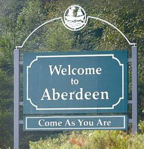 In Grays Harbor County... Welcome to Aberdeen, Washington - Come as you are!