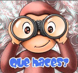 Que haces #monos #saludos #frases