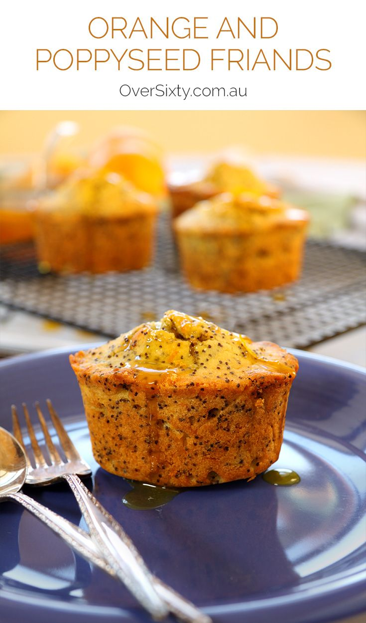 Orange & Poppyseed Friands - moist and delicious, this recipe packs a sweet orange taste you'll love.