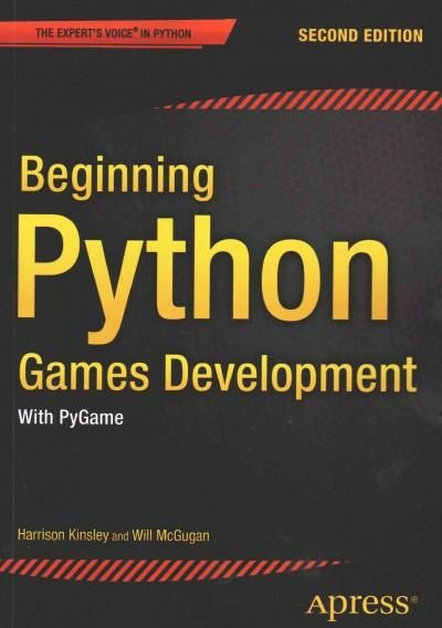 Beginning Python Games Development: With Pygame