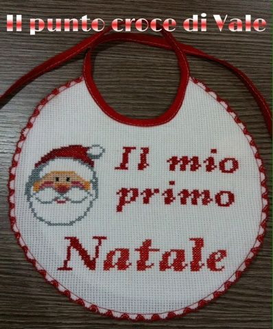 """Bavetta realizzata per la nipotina della mia amica Lisa in vista del suo primo Natale!  Visita la mia pagina Facebook """"Il punto croce di Vale"""""""