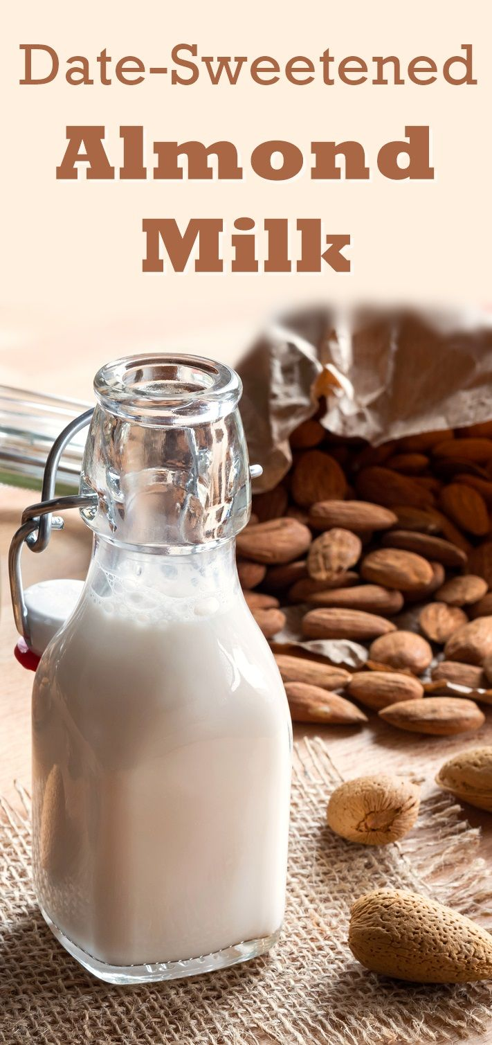 Date Sweetened Almond Milk Recipe Easy Healthy Dairy Free Recipe Almond Milk Recipes Dairy Free Recipes For Kids Milk Recipes