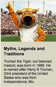 University of Missouri - Myths, Legends and Traditions: Truman the Tiger!