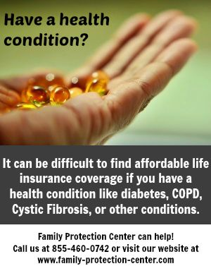 It can be hard for people with health conditions to get life insurance they can afford, but Family Protection Center makes it easy. www.family-protection-center.com