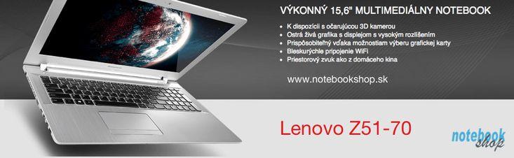 Lenovo IdeaPad Z50-70 - Nové výkonné multimediálne notebooky s 15.6 Full HD displejom, kvalitným zvukom za rozumnú cenu.