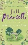 A Walk In The Park Jill Mansell
