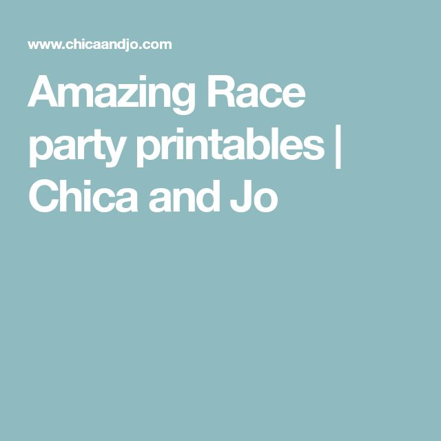 Amazing Race party printables | Chica and Jo
