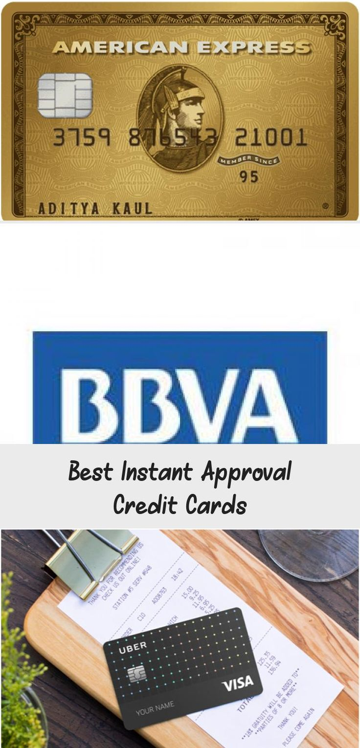 Best Instant Approval Credit Cards Credit Score in 2020