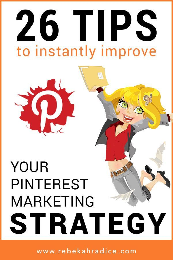 26 Tips to Instantly Improve Your Pinterest Marketing Strategy | via @borntobesocial