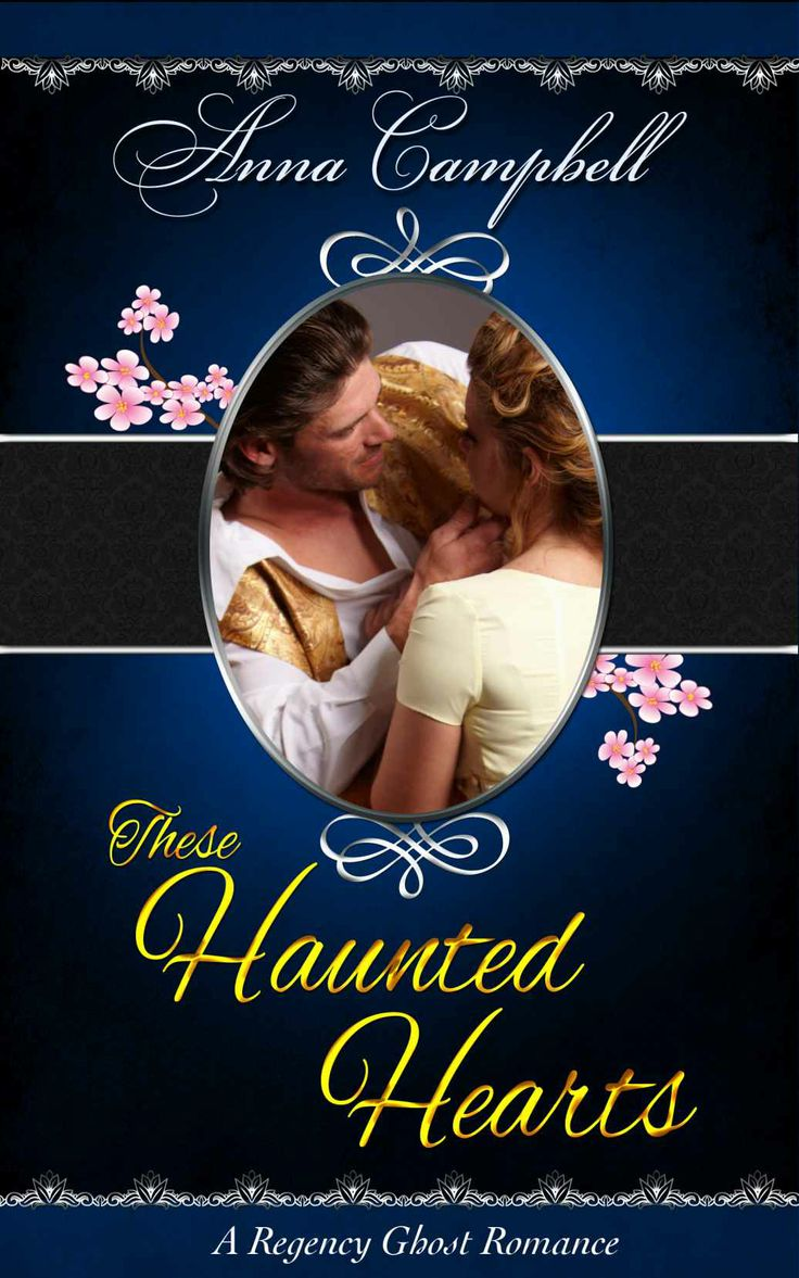 Amazon.com: These Haunted Hearts: A Regency Ghost Romance eBook: Anna Campbell: Books
