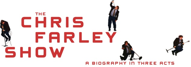 The Chris Farley Show: A Biography In Three Acts by Tom Farley, Jr. and Tanner Colby (11/57)