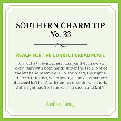 Tip #33: Reach for the correct bread plate - Secrets to Southern Charm - Southern Living
