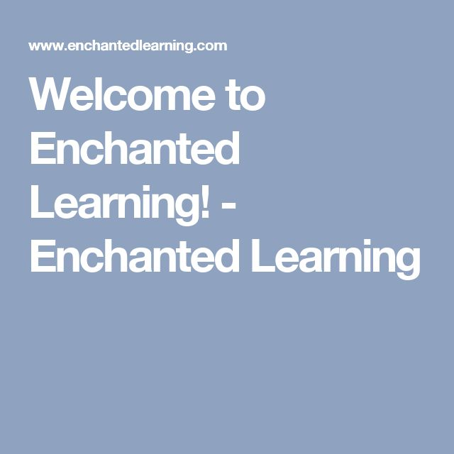 Welcome to Enchanted Learning! - Enchanted Learning