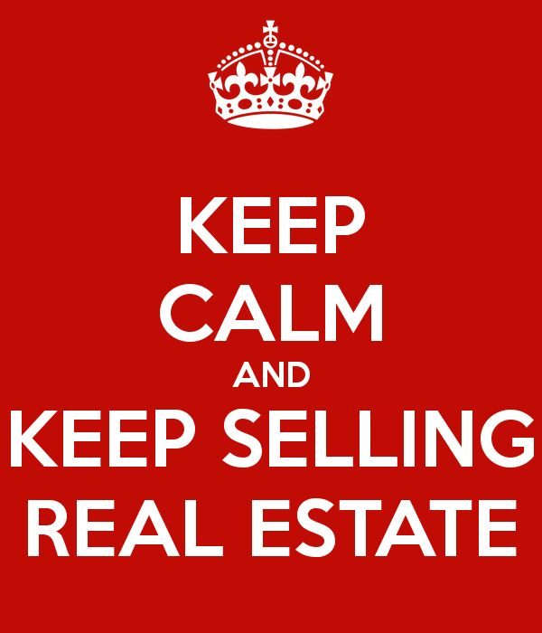 Do these Keep Calm memes really have a calming effect? Or are they meant to be just smiled at and swiped away? Can you really keep calm and keep selling real estate in these times? There are good t…