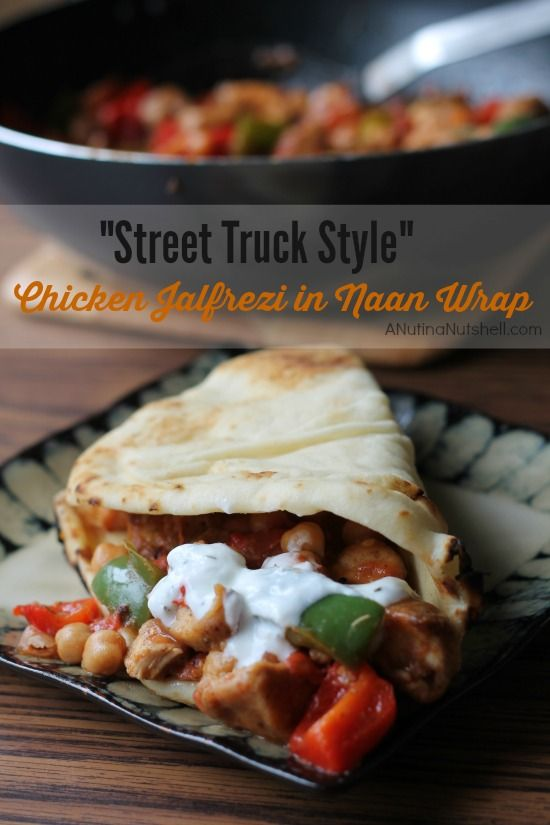 Street Truck Style - Chicken Jalfrezi in Naan Wrap | ANutinaNutshell.com | #recipe #Indianfood #flavorstory