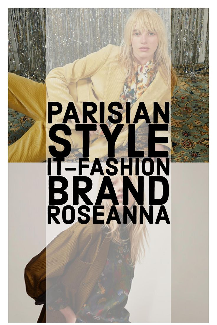 How to: Parisian Style. Meet the french design duo behind the it-fashion brand Roseanna