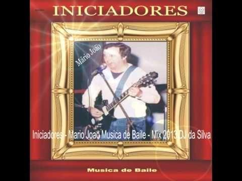 Iniciadores - Mario Joao Musica de Baile - Mix 2013 DJ Da Silva
