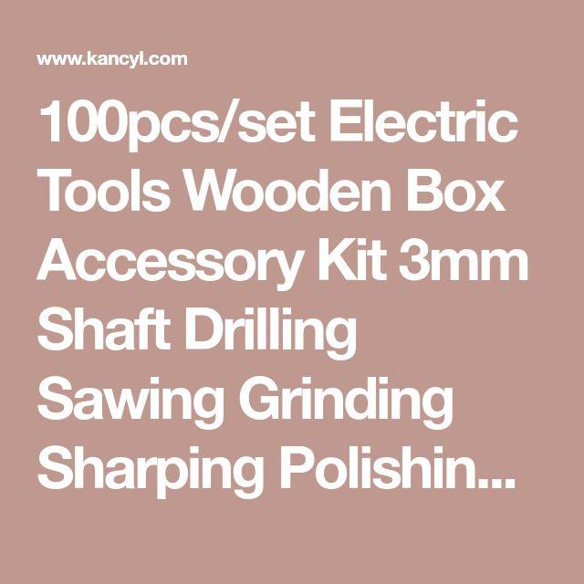 100pcs/set Electric Tools Wooden Box Accessory Kit 3mm Shaft Drilling Sawing Grinding Sharping Polishing Dremel Accessories