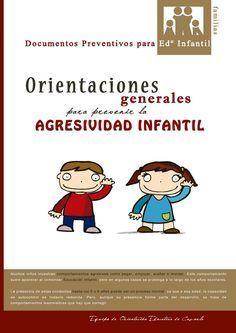 Orientaciones generales para prevenir la agresividad infantil