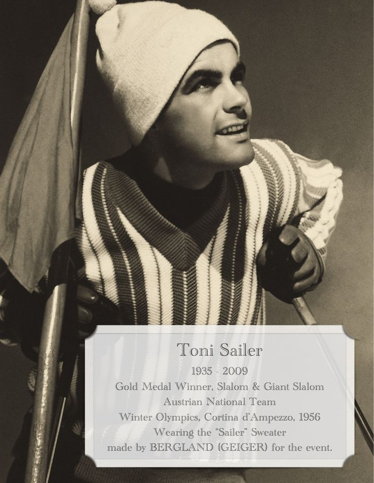 "Toni Sailer - won Gold at the Winter Olympics 1956 in Cortina d'Ampezzo in Slalom and Giant Slalom.  GEIGER, formerly branded as ""Bergland"" created this sweater - later known as the ""Sailer Sweater"" specially for the Olympics."