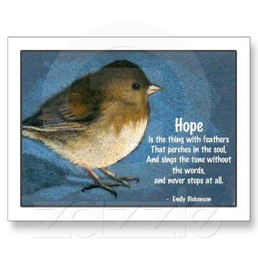 "Little bird in color pencil, along with a quote about ""hope"" from Emily Dickenson."