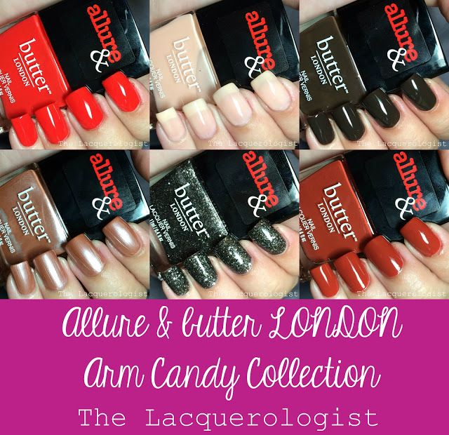 The Lacquerologist: Allure & butter LONDON Arm Candy Collection: Swatches, Review & GIVEAWAY!