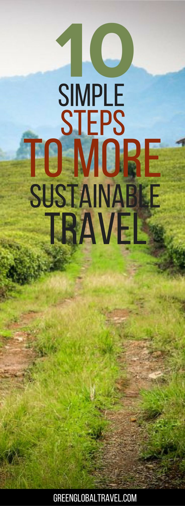 Here are our ten simple steps to more sustainable travel! | Packing | Water | Energy | Locals | Traditions |