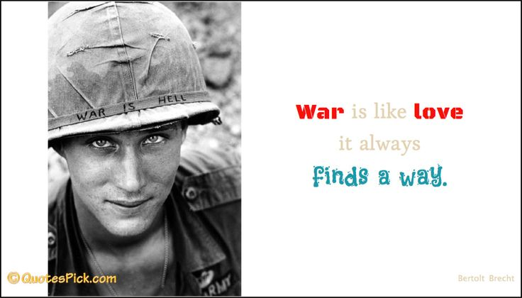 War Is Like Love It Quote by Bertolt Brecht @ Quotespick.com