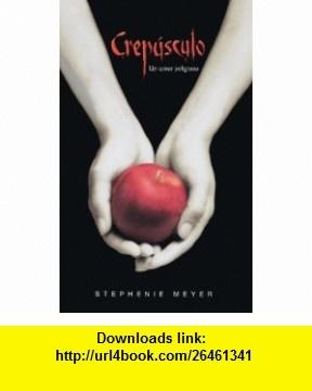 Crepusculo (Twilight) (Turtleback School  Library Binding Edition) (Twilight Saga) (Spanish Edition) (9781417795123) Stephenie Meyer , ISBN-10: 1417795123  , ISBN-13: 978-1417795123 ,  , tutorials , pdf , ebook , torrent , downloads , rapidshare , filesonic , hotfile , megaupload , fileserve