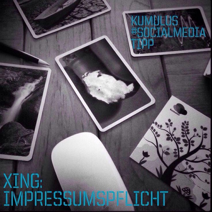 Du brauchst ein Impressum bei #XING und allen anderen #SocialMedia. Der Tipp von #kumulus zeigts.
