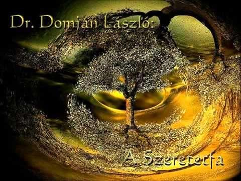 Dr. Domján László - A Szeretet fa - vezetett meditáció - YouTube