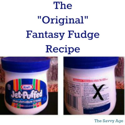 "Hey who changed the recipe! This is the ""original"" Fantasy Fudge recipe for fudge fans. Melt in your mouth yumminess."