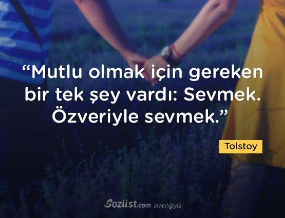 """""""Mutlu olmak için gereken bir tek şey vardı: Sevmek. Özveriyle sevmek."""" #tolstoy #sözleri #yazar #şair #kitap #şiir #özlü #anlamlı #sözler"""