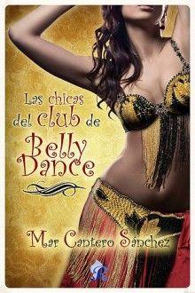 Las chicas del Club de Belly Dance