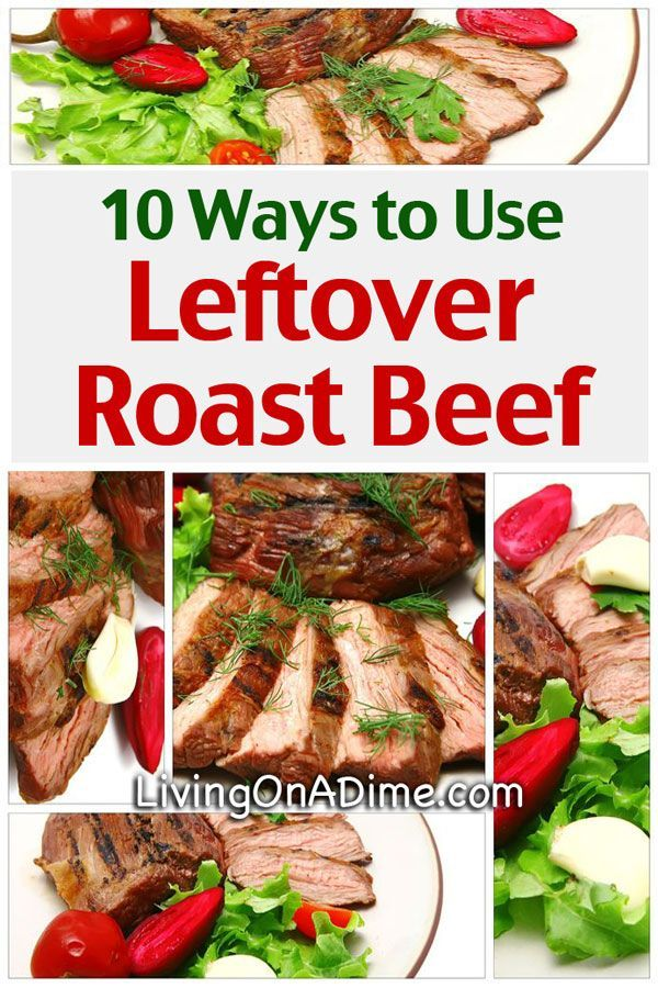 Using Leftover Roast Beef Recipes And Ideas For Using Pot Roast Recipe Leftover Roast Beef Recipes Roast Beef Recipes Leftover Roast Beef