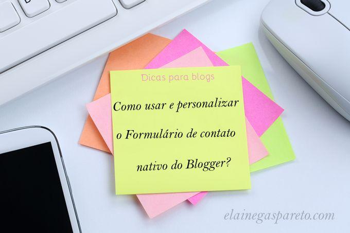 Como usar e personalizar o Formulário de contato nativo do Blogger?
