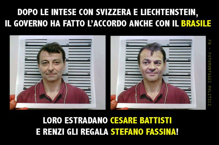 Fassina in cambio di Battisti?