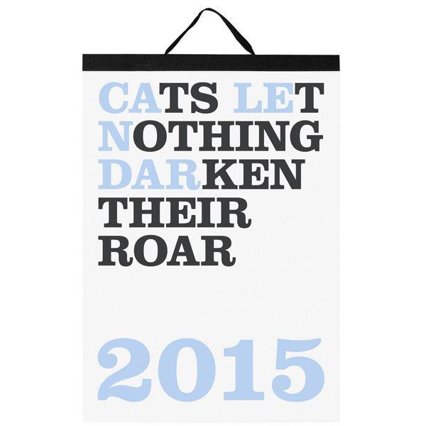 Cats Let Nothing Darken Their Roar kalenteri 2015