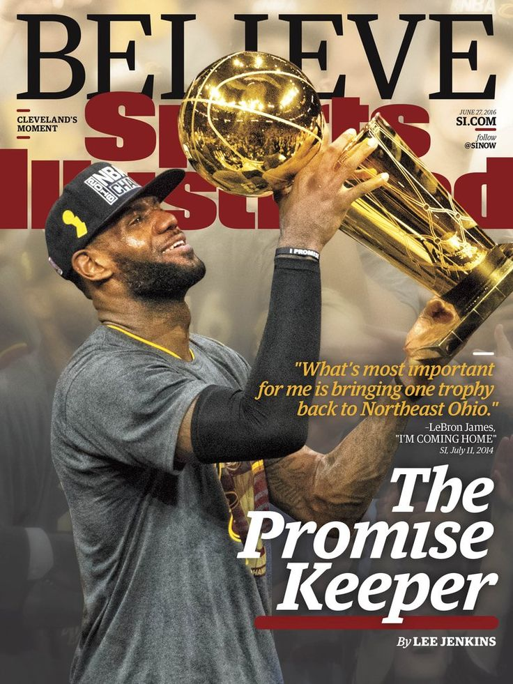 "Sports Illustrated on Twitter: ""THIS WEEK'S COVER: LeBron James kept his promise…"