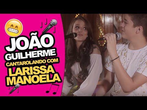 Larissa Manoela e João Guilherme - Dia dos namorados - YouTube