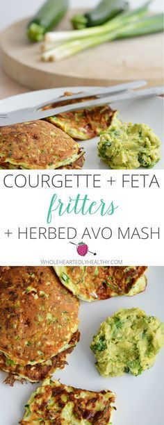 Delicious low carb and healthy recipe for courgette and feta fritters with herbed avocado mash